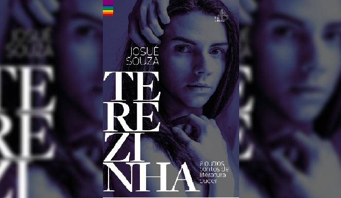 Terezinha, livro de contos queer de Josué Souza, tem lançamento em São Paulo